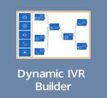 Dynamic IVR Builder