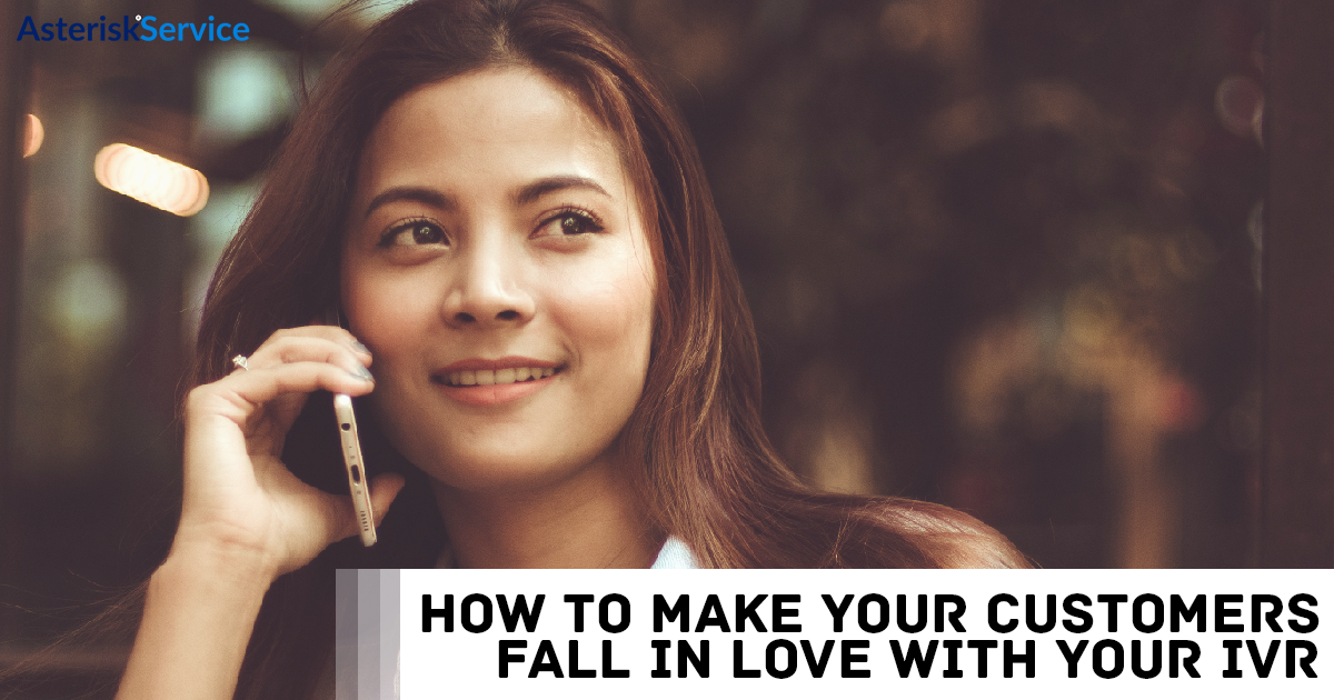Fall in love with IVR