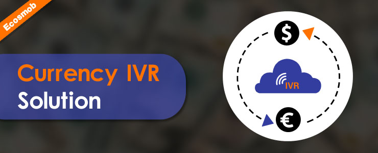 Currency Converter IVR Solution