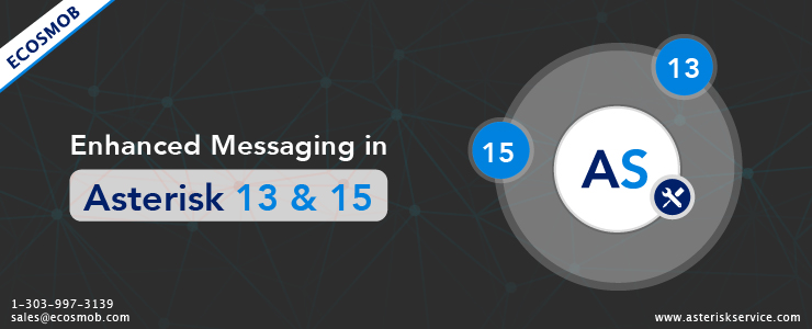 Enhanced Messaging in Asterisk 13 and 15