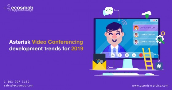 Asterisk Video Conferencing development trends for 2019
