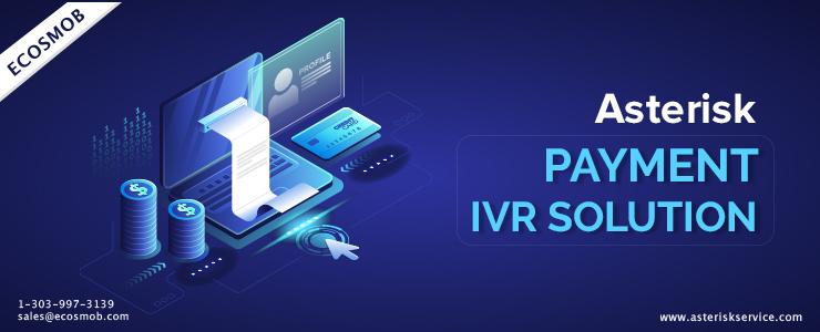 Asterisk Payment IVR Solution