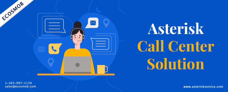 Asterisk Call Center Solution