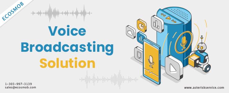 Voice Broadcasting Solution